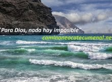 Para Dios nada hay imposible, Camino Neocatecumenal